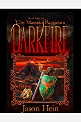 Darkfire: Book 4 of the Varsian Kingdom Series Kindle Edition