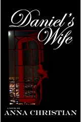 Daniel's Wife Kindle Edition