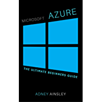 Microsoft Azure For Beginners: Getting Started with Microsoft Azure (English Edition)