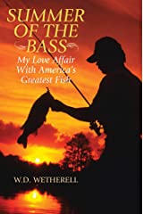 Summer of the Bass: My Love Affair with America's Greatest Fish Kindle Edition