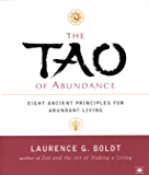 The Tao of Abundance: Eight Ancient Principles for Living Abundantly in the 21st Century (Compass)