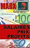 Marx, Salaires, prix et profits (illustré - annoté) (collection Marx attak t. 1)