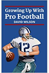 Growing Up With Pro Football Kindle Edition