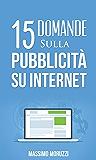 15 Domande sulla Pubblicità su Internet