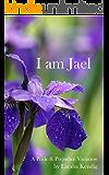 I Am Jael: A Pride and Prejudice Variation