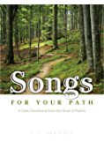 Songs for Your Path: A Daily Devotional from the Book of Psalms (Positive Action Devotionals 3)