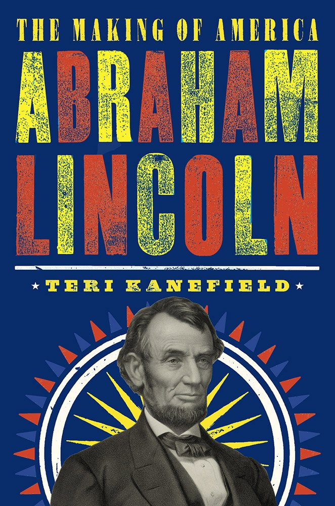 abraham-lincoln-the-making-of-america-3