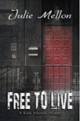 Free to Live (Katie Freeman Mysteries Book 3) Kindle Edition