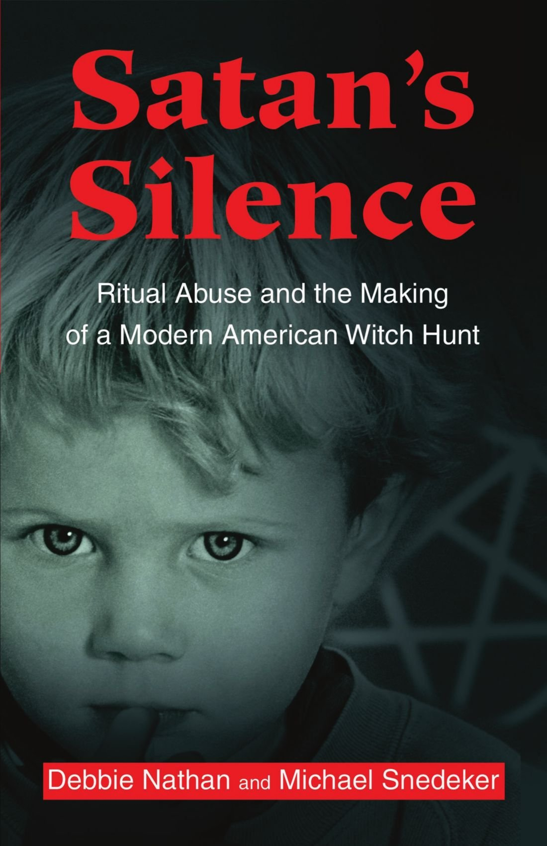 satan s silence ritual abuse and the making of a modern american satan s silence ritual abuse and the making of a modern american witch hunt debbie nathan michael snedeker 9780595189557 com books