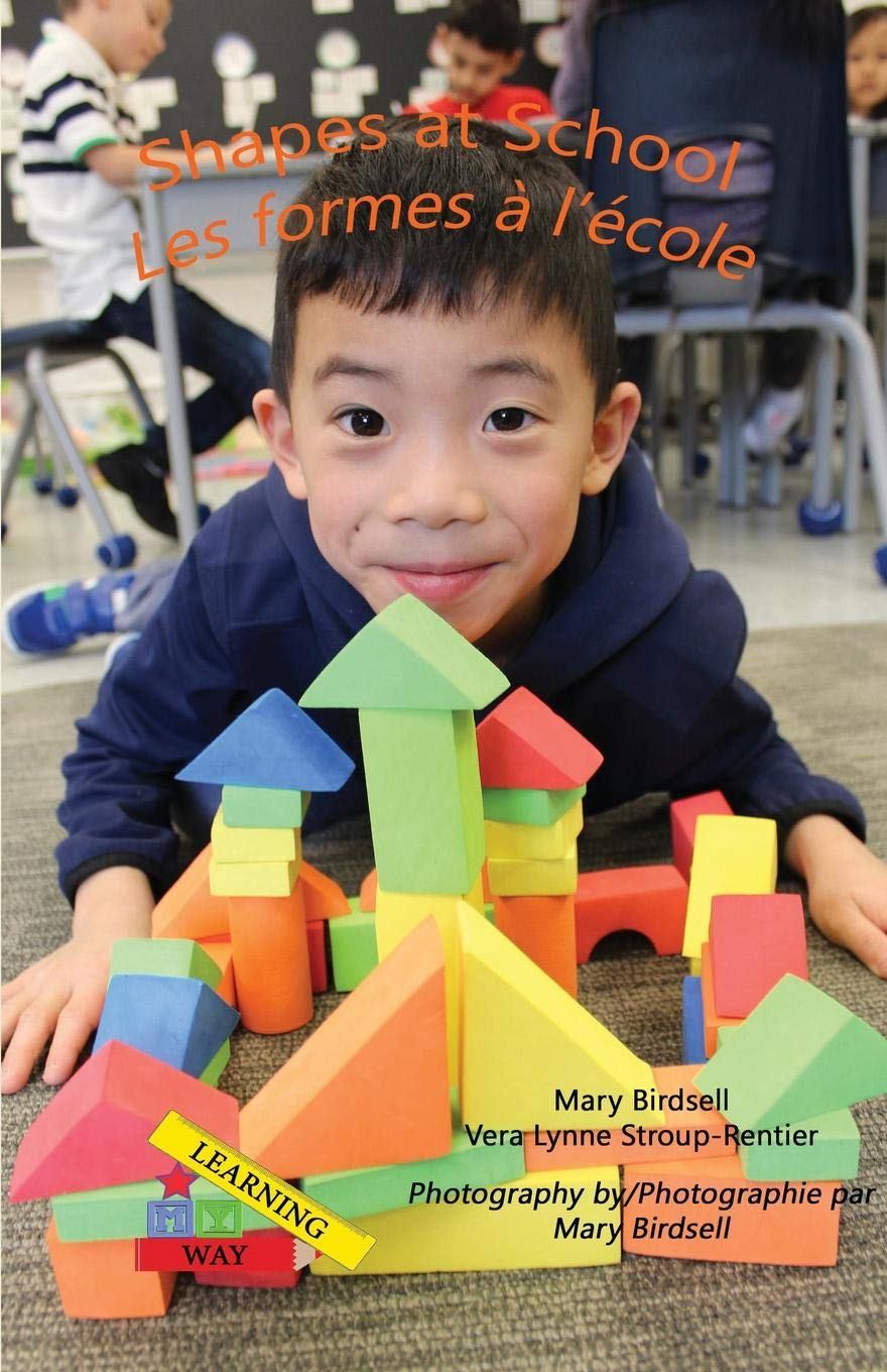 Download Shapes at School/Les Formes A`l'e`cole (Learning My Way) PDF