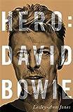 Hero. David Bowie (Libros Singulares (Ls))
