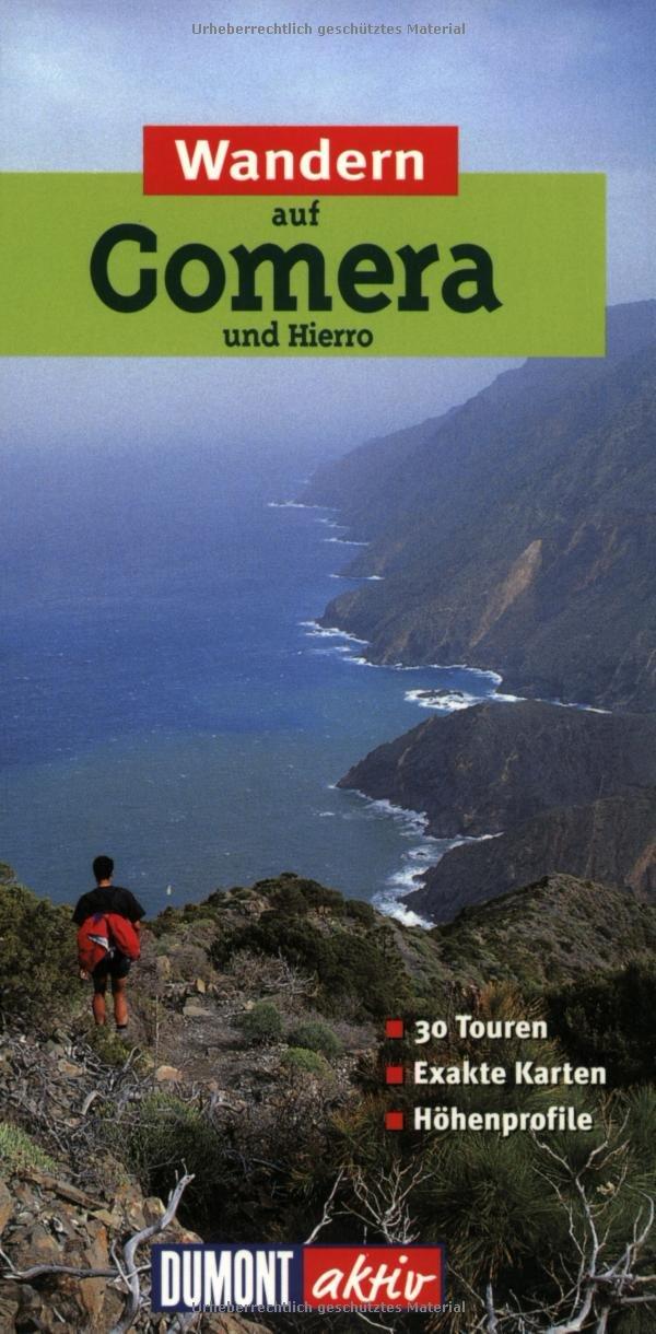 Wandern auf Gomera und Hierro: 35 Wanderungen mit Karten und Höhenprofilen