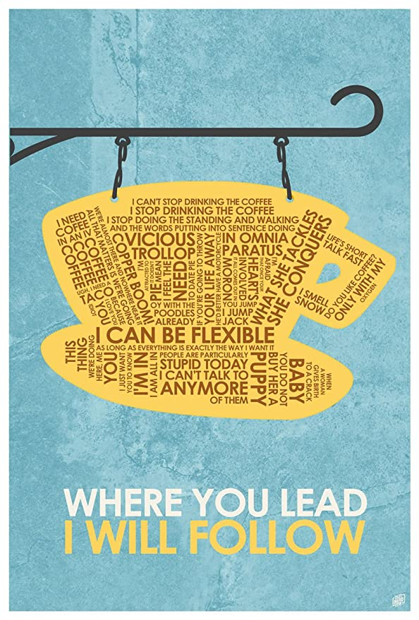 "Where You Lead I Will Follow Word Art Print Poster (12"" x 18"") by Artist Stephen Poon."