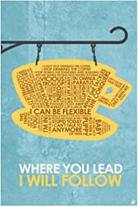 """Where You Lead I Will Follow Word Art Print Poster (12"""" x 18"""") by Artist Stephen Poon."""