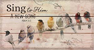 P. Graham Dunn Sing to Him a New Song Menagerie of Birds on Limb 11 x 20 Wood Pallet Wall Art Sign Plaque