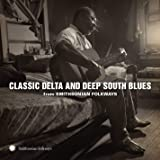 Classic Delta and Deep South Blues from