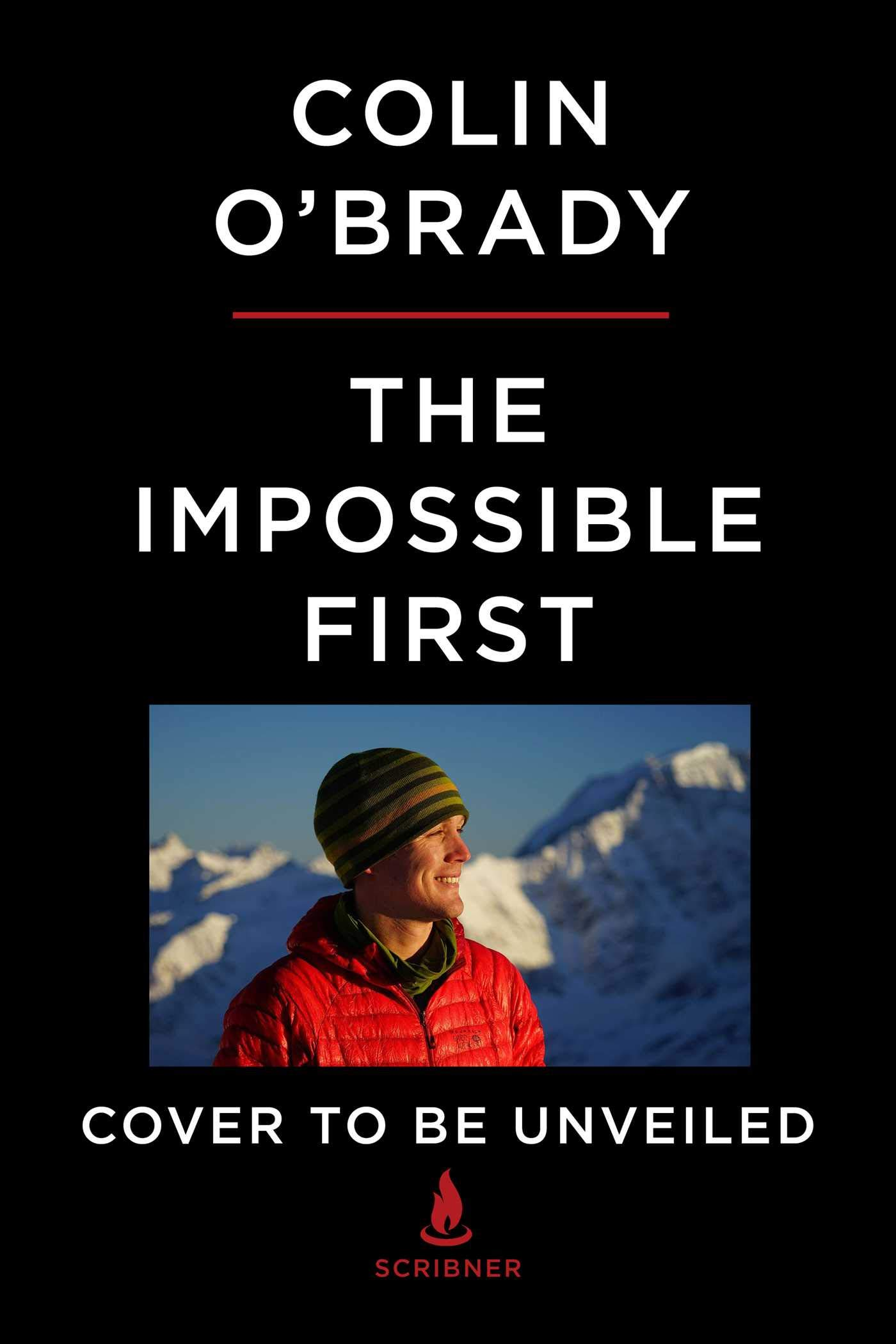 The Impossible First: From Fire to Ice_Crossing Antarctica Alone by Scribner
