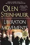 Liberation Movements: A Novel (Yalta Boulevard Quintet)