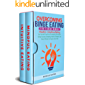 Overcoming Binge Eating 2-in-1 Value Bundle: Mindful + Intuitive Eating - Set Yourself Free From Overeating, Emotional…