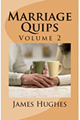 Marriage Quips: Volume 2 Kindle Edition