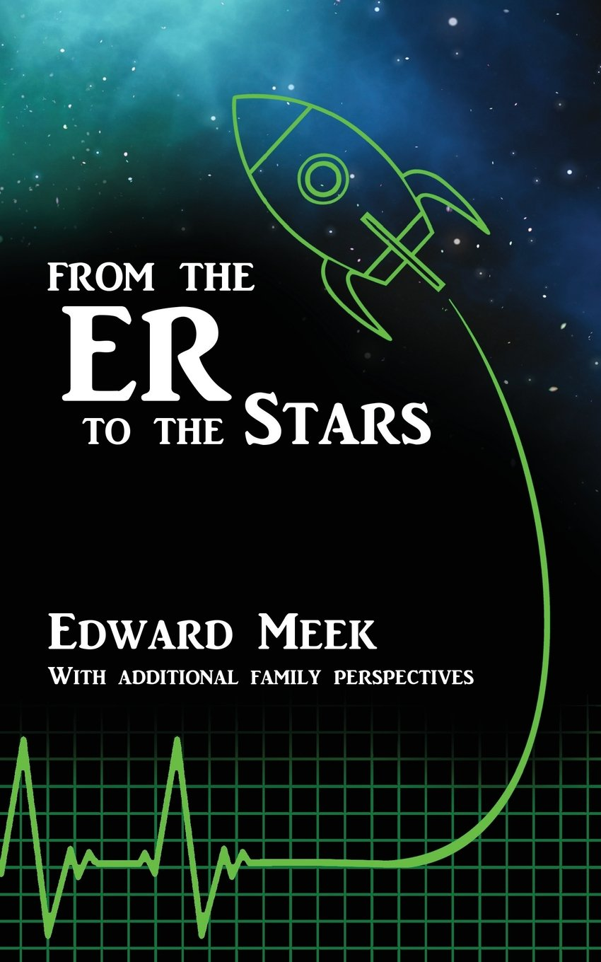 From The Er To The Stars A True Story Of Hope After Paperback September 22 2017