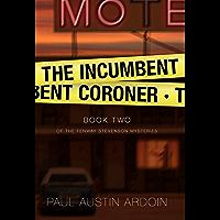 The Incumbent Coroner (Fenway Stevenson Mysteries Book 2)