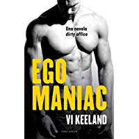 Egomaniac (Terciopelo)