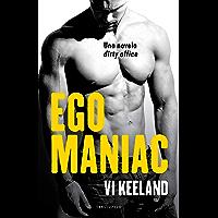 Egomaniac (Terciopelo) (Spanish Edition)