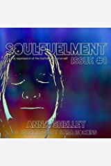Soulfuelment Issue #1 Paperback