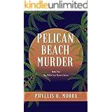 Pelican Beach Murder: Book Two in the Meg Miller Cozy Mystery Series