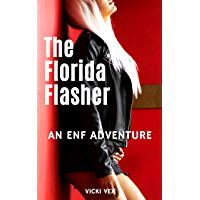The Florida Flasher: An ENF Adventure (English Edition)