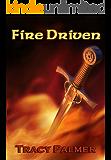 Fire Driven