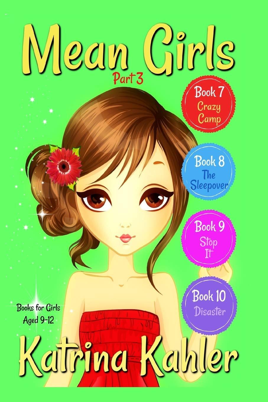 Amazon Com Mean Girls Part 3 Books 7 8 9 10 Books For Girls