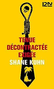 Tenue décontractée exigée (French Edition)