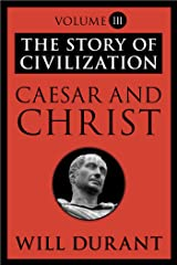 Caesar and Christ: The Story of Civilization, Volume III