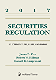 Securities Regulation: Selected Statutes Rules and Forms, 2017 Supplement (Supplements)