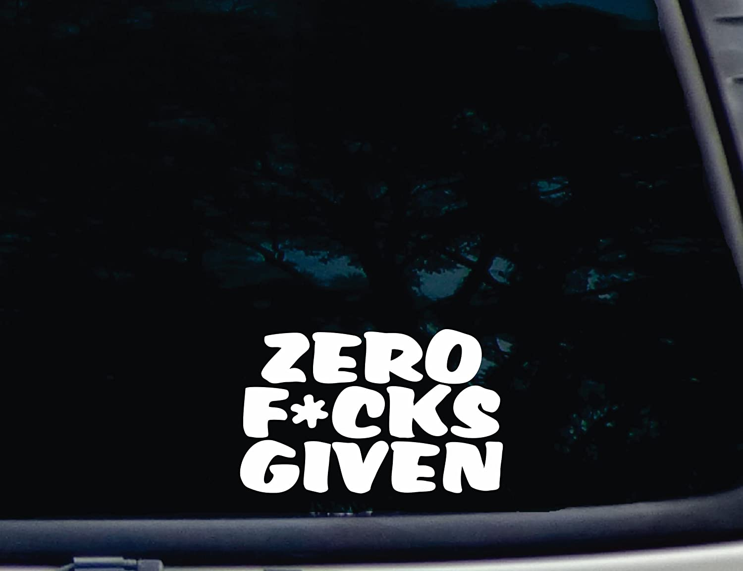 Zero Fcks Given smooth surface virtually any hard car truck tool box 6 x 3 3//4 die cut vinyl decal for window