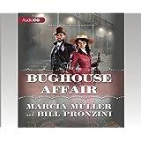 The Bughouse Affair (John Quincannon Series) (Carpenter and Quincannon Mysteries)