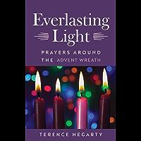 Everlasting Light: Prayers Around the Advent Wreath