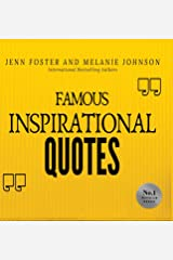 Famous Inspirational Quotes: Over 100 Motivational Quotes for Life Positivity Hardcover