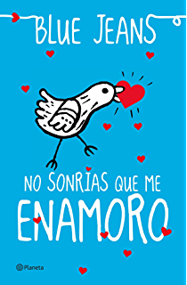 No sonrías que me enamoro (El Club de los Incomprendidos) (Spanish Edition)
