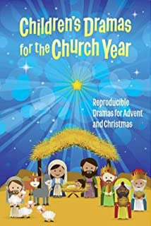 childrens dramas for the church year reproducible dramas for advent and christmas - Childrens Christmas Musicals For Church