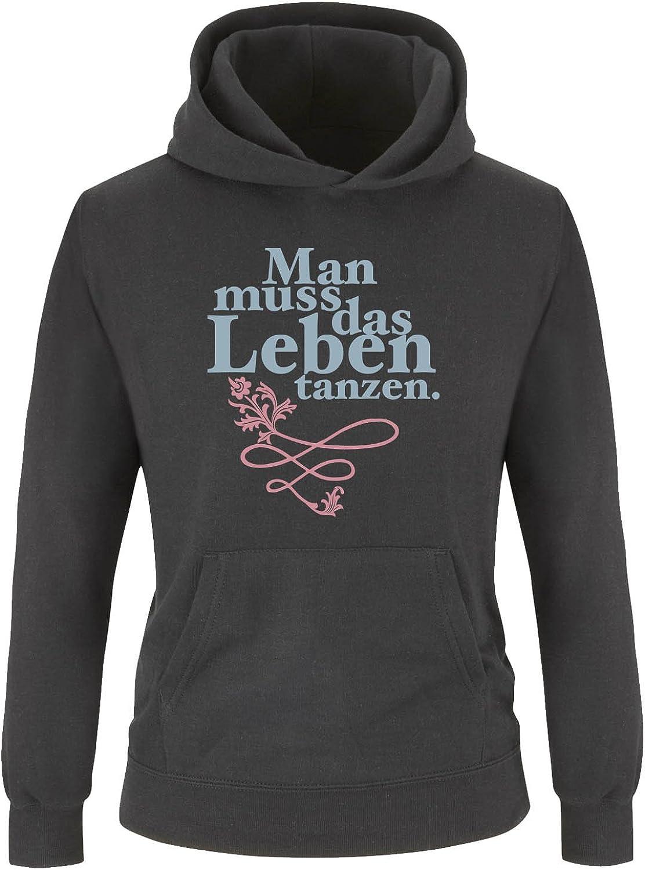 Print-Pulli Kapuze - M/ädchen Hoodie Langarm K/ängurutasche Comedy Shirts Man muss das Leben tanzen