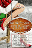 The Perfect Gift: A Christmas Anthology