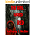 The Girl Named Red (Red Trilogy Book 1)