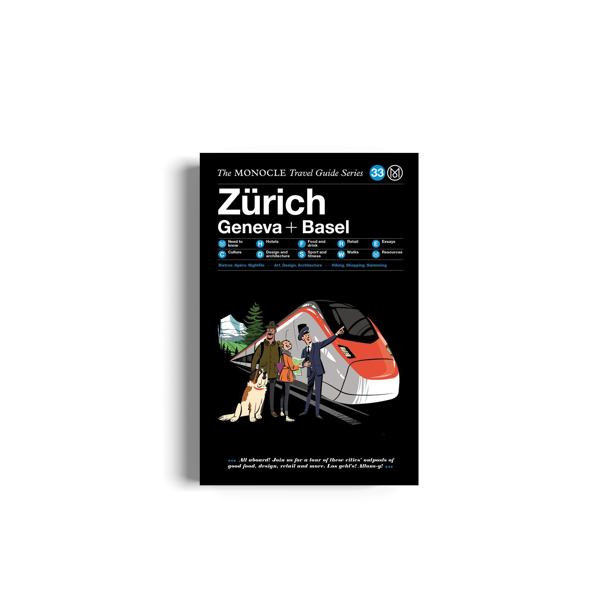 The Monocle Travel Guide to Zürich Geneva + Basel: The ...