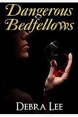 Dangerous Bedfellows Kindle Edition