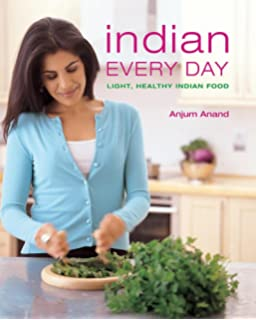 Indian food made easy amazon anjum anand 9781849491297 books indian every day light healthy indian food forumfinder Gallery