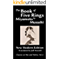 The Book of Five Rings by Miyamoto Musashi: New Modern Edition (Classics on War and Politics) (English Edition)