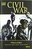 Civil War. Preludio